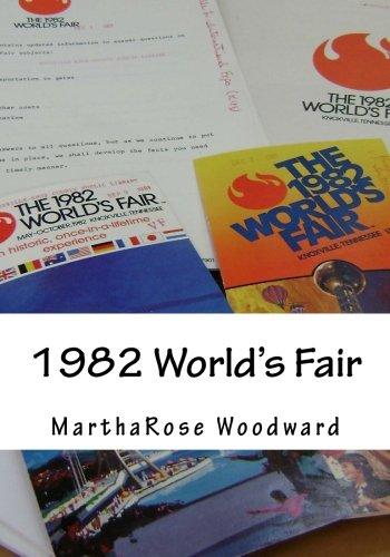 1982 World's Fair: Martha Rose Woodward