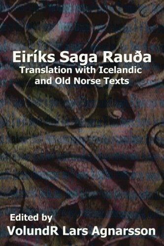 9781481241915: The Saga of Erik the Red: Translation with Icelandic and Old Norse Texts (Norse Sagas)