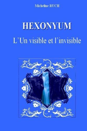 9781481244602: Hexonyum: L'Un visible et l'invisible (French Edition)
