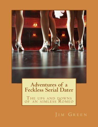 9781481244954: Adventures of a Feckless Serial Dater