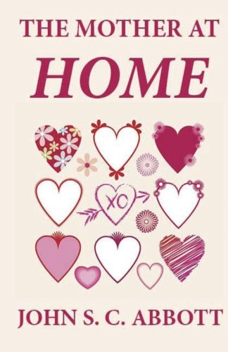 9781481247108: The Mother at Home