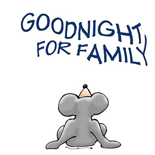 9781481247153: Goodnight for Family