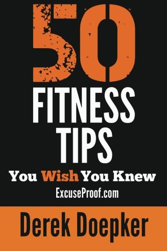 9781481247818: 50 Fitness Tips You Wish You Knew