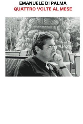 9781481247986: Quattro volte al mese: Gli editoriali di Emanuele di Palma