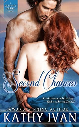 9781481251495: Second Chances (Destiny's Desire Series) (Volume 1)