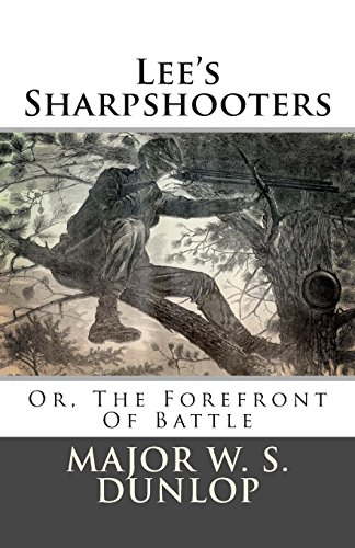9781481252089: Lee's Sharpshooters: Or, The Forefront Of Battle