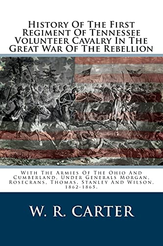 History of the First Regiment of Tennessee: Carter, W. R.