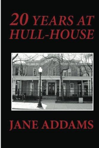 9781481253567: 20 Years at Hull-House