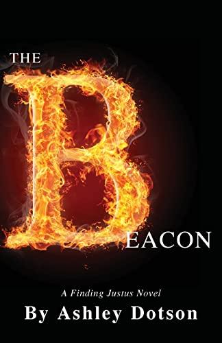 9781481254540: The Beacon: A Finding Justus Novel