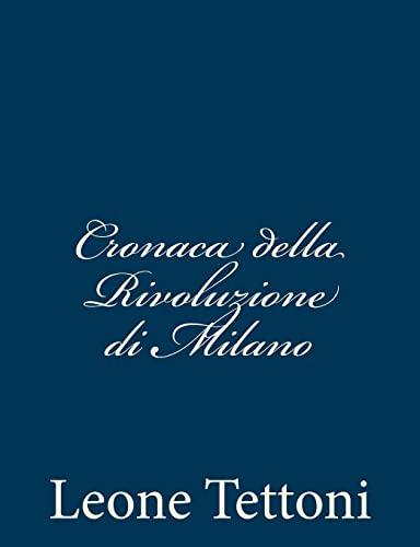 9781481256933: Cronaca della Rivoluzione di Milano (Italian Edition)