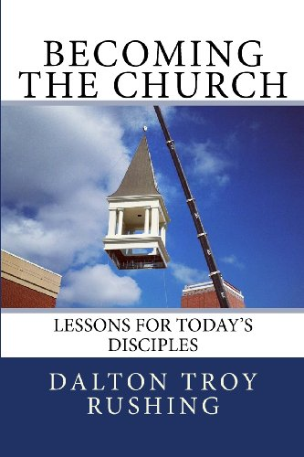 9781481257138: Becoming the Church: Lessons for Today's Disciples