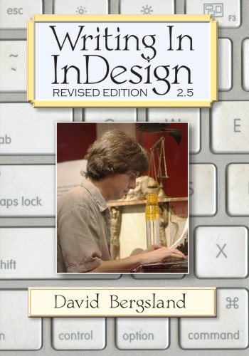9781481258173: Writing In InDesign: Revised Edition 2.5