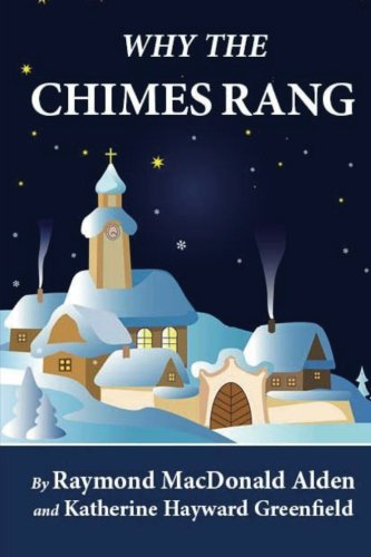 9781481259378: Why the Chimes Rang (Illustrated)