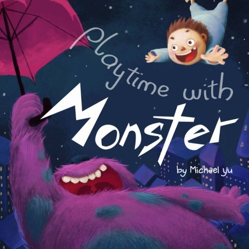 9781481260534: Playtime with Monster
