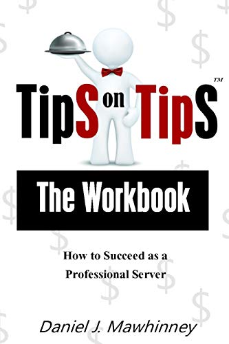 9781481260879: Tips on Tips - The Workbook