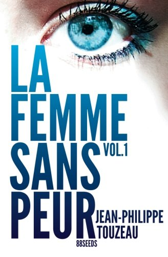 9781481261159: La femme sans peur (Volume 1) (French Edition)