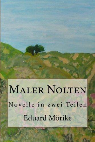 9781481261364: Maler Nolten: Novelle in zwei Teilen (German Edition)