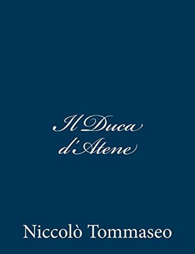 9781481262415: Il Duca d'Atene (Italian Edition)