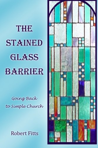 9781481264662: The Stained Glass Barrier