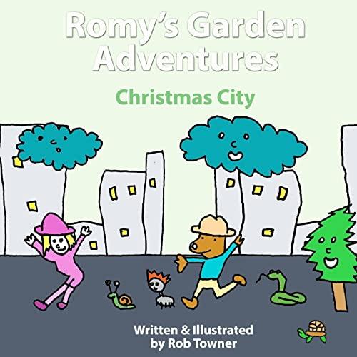 9781481269919: Romy's Garden Adventures: Christmas City