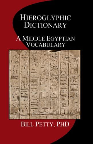 9781481271653: Hieroglyphic Dictionary: A Vocabulary of the Middle Egyptian Language