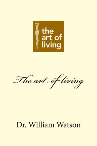 9781481273268: The art of living (You take my breath away)