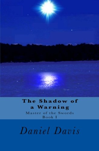 9781481274227: The Shadow of a Warning (Master of the Swords)