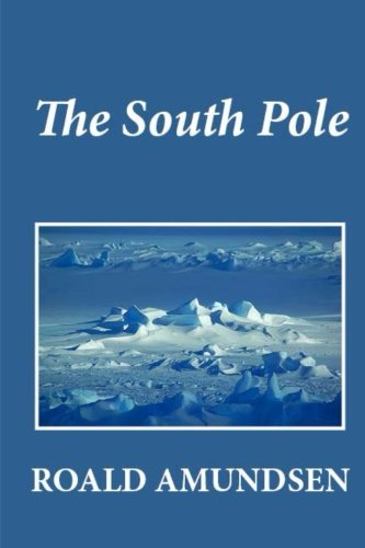 9781481274258: The South Pole