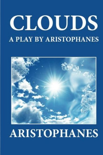 9781481274395: Clouds: A Play by Aristophanes