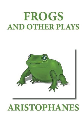 9781481274456: Frogs and Other Plays