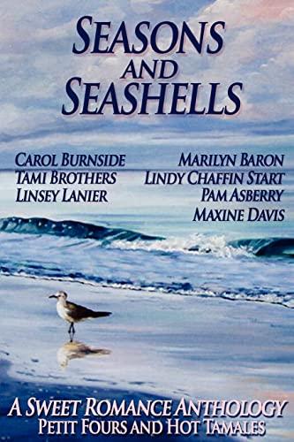 9781481274869: Seasons and Seashells (A Sweet Romance Anthology)