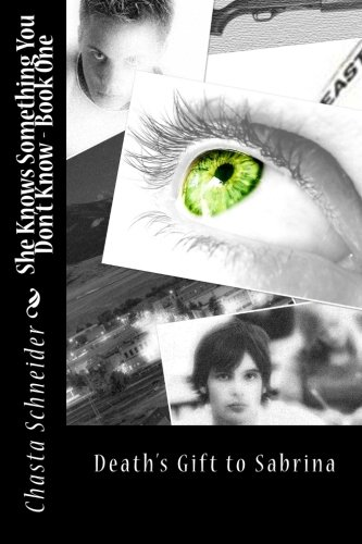 9781481274975: She Knows Something You Don't Know (Death's Gift to Sabrina) (Volume 1)