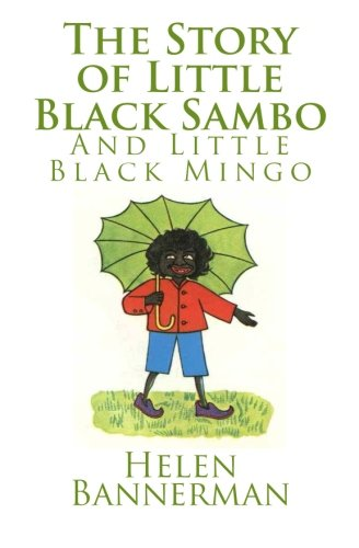 9781481275149: The Story of Little Black Sambo and Little Black Mingo