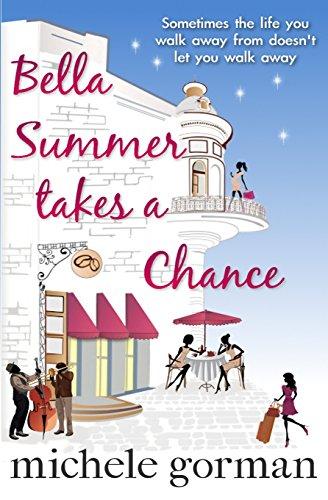 Bella Summer Takes a Chance: Michele Gorman