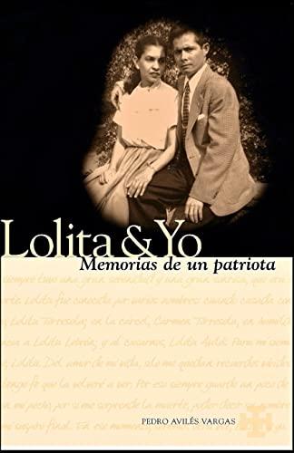 9781481277914: Lolita & Yo: Memorias De Un Patriota