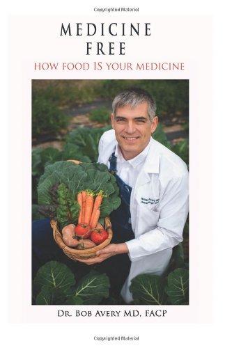 9781481278072: Medicine Free: How food IS your medicine