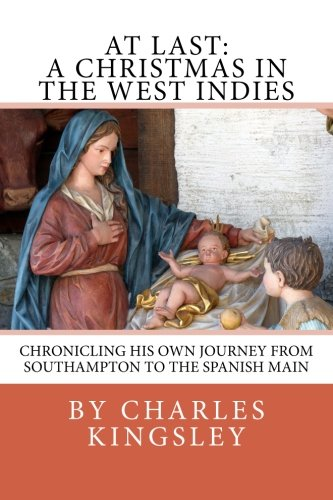 9781481278324: At Last: A Christmas in the West Indies