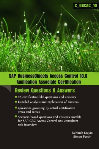 9781481279154: SAP BusinessObjects Access Control 10.0 Application Associate Certification: [Review Questions & Answers]