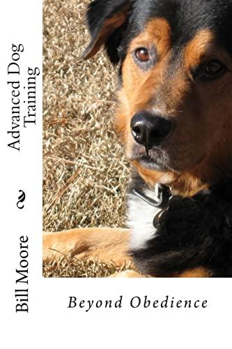 9781481281096: Beyond Obedience - Advanced Dog Training