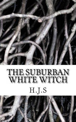9781481285179: The Suburban White Witch: Volume 1