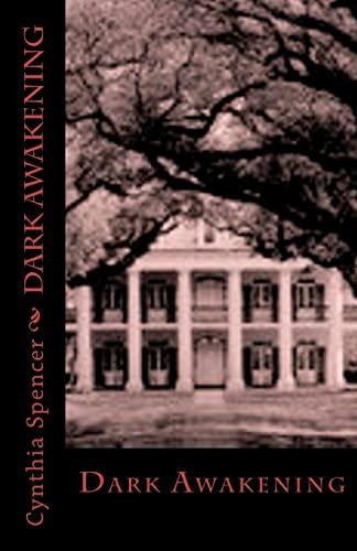 Dark Awakening (Dark Series) (Volume 2)