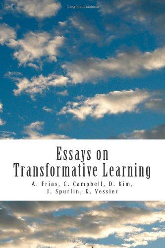 Essays on Transformative Learning: Frias, A; Campbell, C; Vessier, K; Kim, D; Spurlin, J