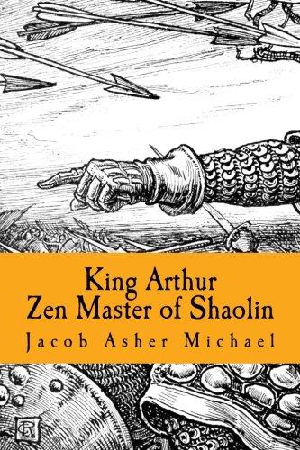 9781481288460: King Arthur: Zen Master of Saholin