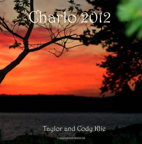 9781481289566: Charlo 2012
