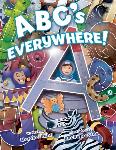 9781481289931: ABC's Everywhere!: Learn the letters by finding their shapes in everyday things!
