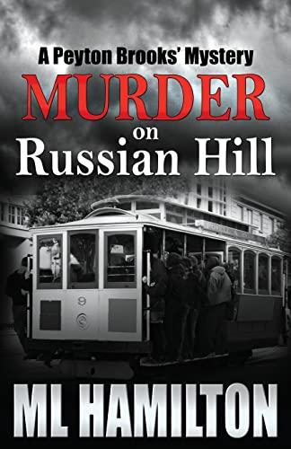 9781481290586: Murder on Russian Hill: A Peyton Brooks' Mystery