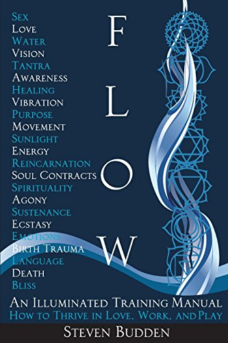9781481293266: Flow: An Illuminated Training Manual: How to Thrive in Love, Work, and Play