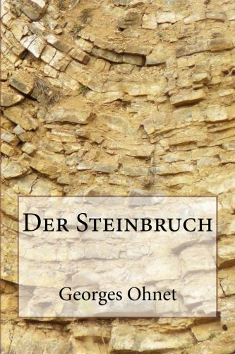 9781481293532: Der Steinbruch (German Edition)