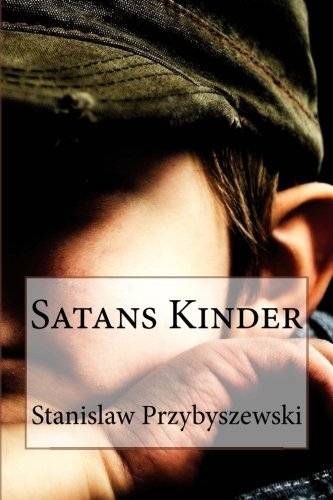 9781481293891: Satans Kinder (German Edition)