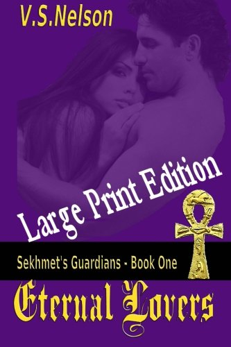 9781481294805: Eternal Lovers - Large Print: Sekhmet's Guardians